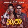 Audio + Video: Rose May Alaba – 50/50 Ft. Mayorkun